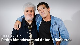 Pedro Almodóvar & Antonio Banderas on Getting Personal with Pain and Glory