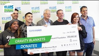 Gravity Blankets Donates $10,000 for Mental Health Awareness Month | Elvis Duran Exclusive