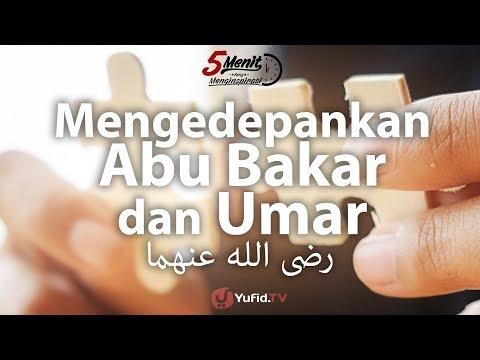Mengedepankan Abu Bakar Ash-Shiddiq dan Umar bin Khattab radhiyallahu anhuma