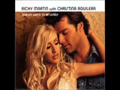 Ricky Martin feat. Christina Aguilera - Nobody Wants To Be Lonely