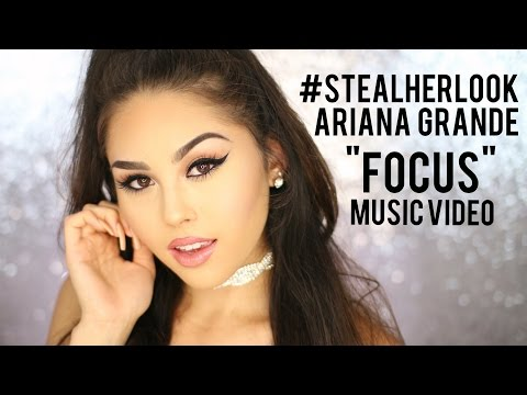 "Ariana Grande ""Focus"" Music Video Inspired Makeup Tutorial | Steal Her Look"