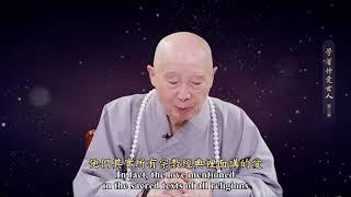 Học Tập Thần Ái Thế Nhân tập 3 - Lão Pháp Sư Tịnh Không