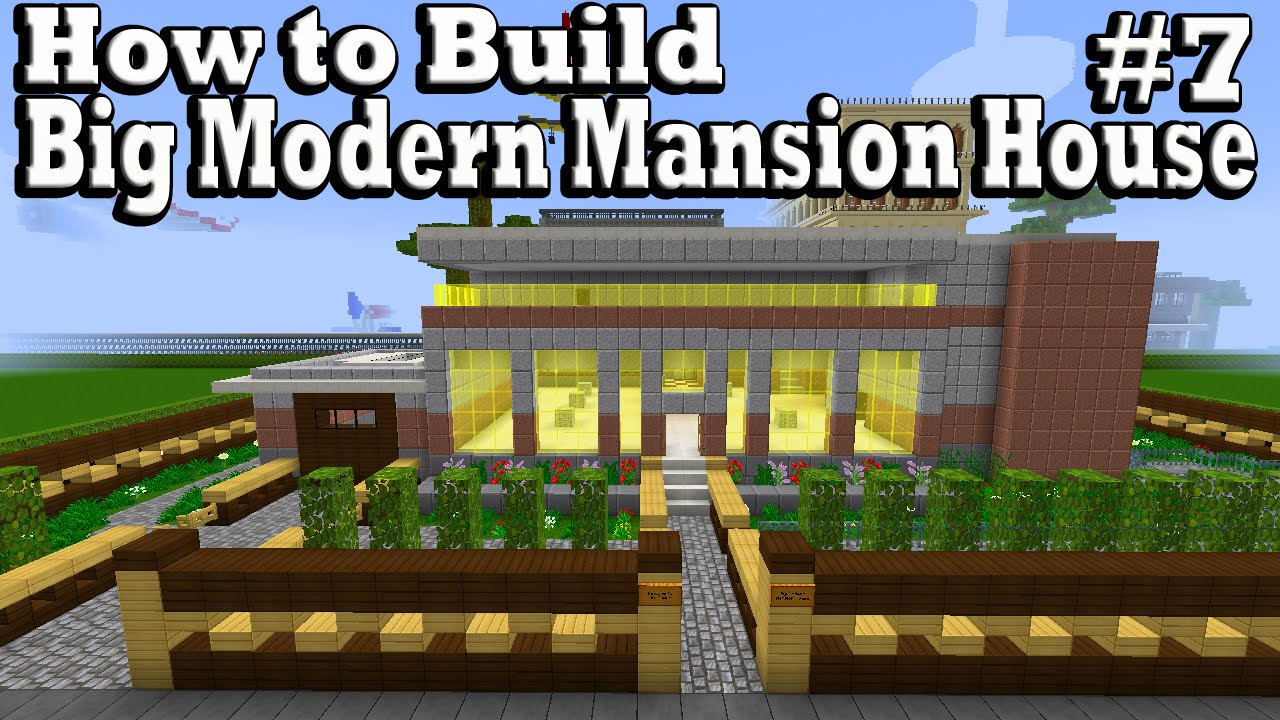 Minecraft how to build big modern mansion house part 7 for Build big modern house on minecraft
