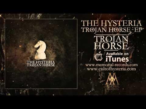 Hysteria - Trojan Horse