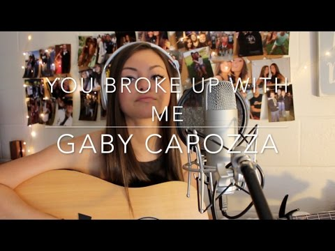 You Broke Up With Me - Walker Hayes (Gaby Capozza Cover)