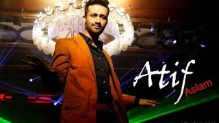 | Atif Aslam new official song 2018 | very sweet and beautiful song