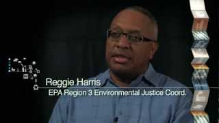EPA 20th Anniversary Environmental Justice Video Series: Reggie Harris