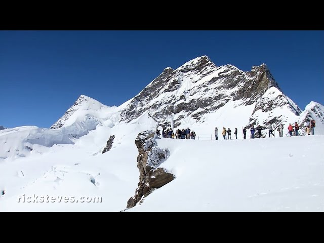 Switzerland's Jungfrau Region: The Top of Europe