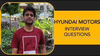 Hyundai Motor- Interview Questions and Tips
