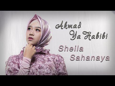 Download Sheila Sahanaya - Ahmad Ya Habibi Mp4 baru