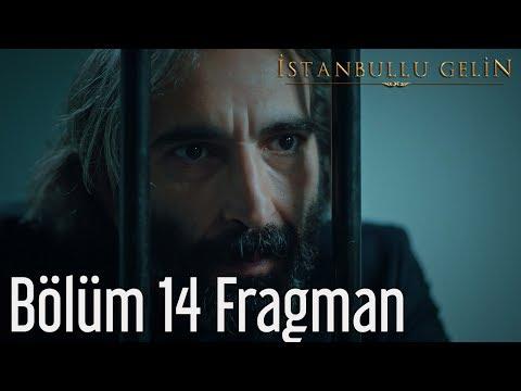 İstanbullu Gelin 14. Bölüm Fragman