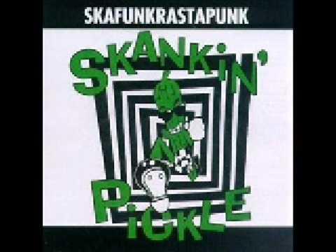 Skankin Pickle - Gas In My Car