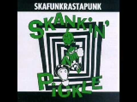 Skankin Pickle - Gas In My Car