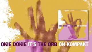 Download Lagu The Orb - Because Before (Sibirische Musik) 'Okie Dokie' Album Gratis STAFABAND