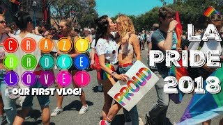 LA PRIDE 2018   OUR FIRST VLOG!