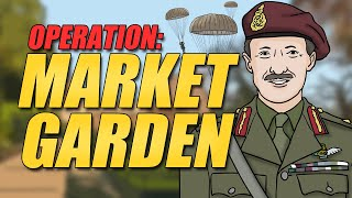 Operation Market Garden | Animated Mini-Documentary
