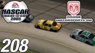 Let's Play NASCAR 2005 - Part 208 - '07 Dodge Motorsports 300