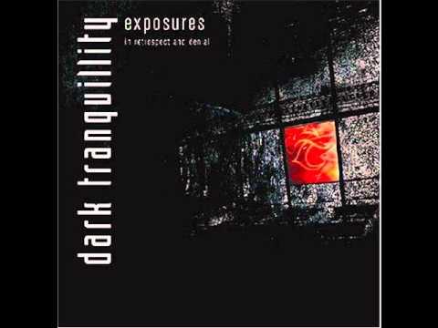 Dark Tranquility - Exposure