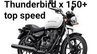 Thunderbird 350x top speed