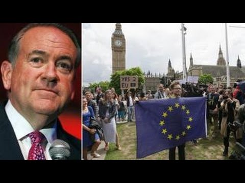 Huckabee on what Brexit vote means for Trump, Clinton