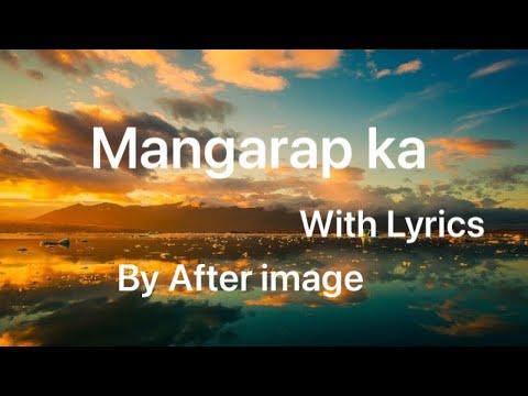 Mangarap Ka with lyrics  After Image