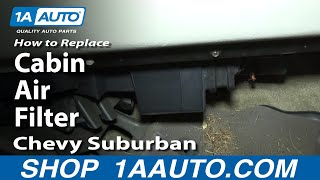 How To Install Replace Cabin AIr Filter 2000-02 Chevy Suburban Silverado Tahoe