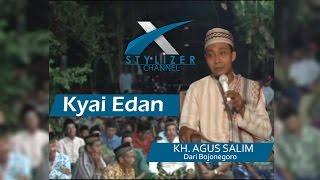 Pengajian Umum KH. Agus Salim  - Kyai Edan