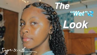 THE WET LOOK ON MY NATURAL HAIR || TYPE 3 HAIR !