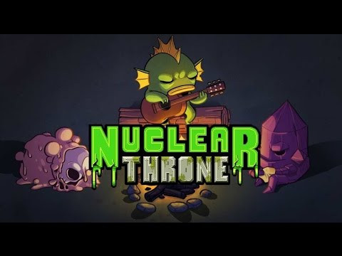 """Let's play Nuclear Throne (2nd season) - part 5 """"Oh the horror"""""""