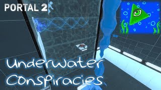 "[Portal 2] ""Underwater Conspiracies"" by Anpy"