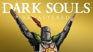Dark Souls: Remastered - The Revelation!