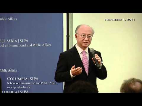 Yukiya Amano: Director General of the International Atomic Energy Agency