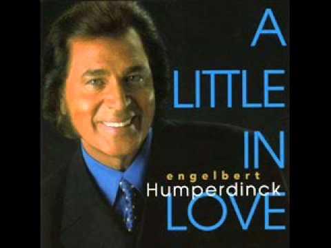 Engelbert Humperdinck - A LITTLE IN LOVE