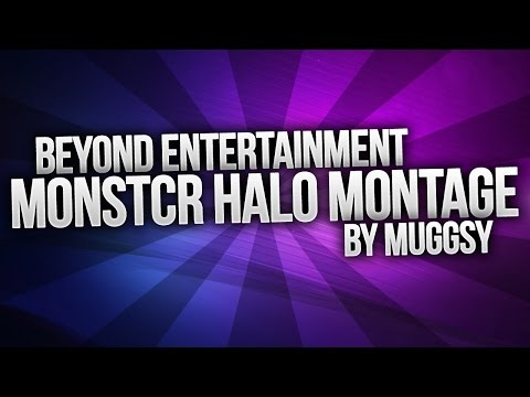 Monstcr Halo Montage by Muggsy