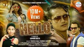 HELLO | FT. SAROJ & AASHMA | YOGESH KAJI / SARIKA GHIMIRE | OFFICIAL MUSIC VIDEO