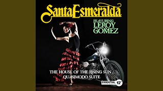 Watch Santa Esmeralda The House Of The Rising Sun - Quasimodo Suite video