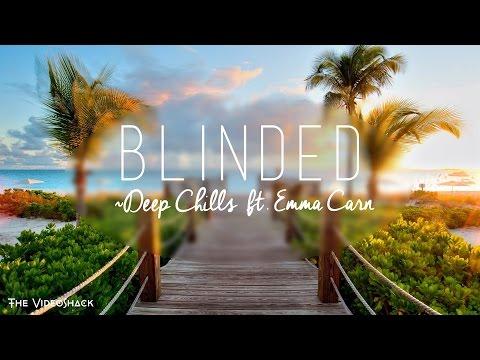 Deep Chills ft. Emma Carn -