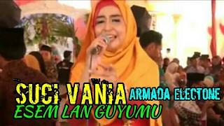 Esem Lan Guyumu vokal Suci Vania