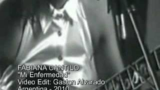 Watch Fabiana Cantilo Mi Enfermedad video