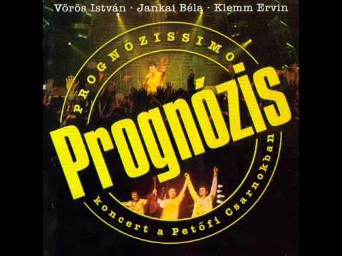 Prognózis - Az Abszolút Balszerencse Dala