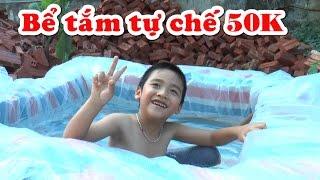 Bể tắm tự chế 50 nghìn đồng, Kênh Em Bé ✅