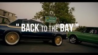 Back To The Bay ft Yo Gotti, YG, Drake, G Eazy, E-40, Tyga, P-Lo, YBN Nahmir [OFFICIAL MUSIC VIDEO]