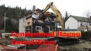 Condemned House Demolition