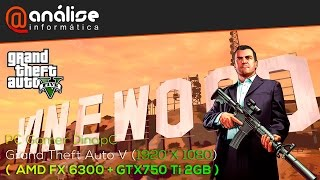 Grand Theft Auto V (GTA V) AMD FX 6300 + GTX750 Ti 2GB + 8GB 1600MHz HyperX Fury blue