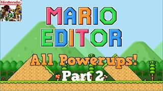 Mario Editor: All Powerups (Part 2)