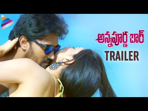 Annapurna Bar Movie Trailer | Latest Telugu Movie Trailers 2018 | Kim Kira | Telugu FilmNagar