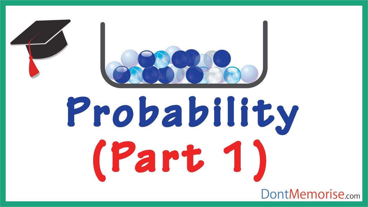 Probability Examples Probability – Example Marbles