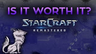 Is it worth it? Starcraft Remastered