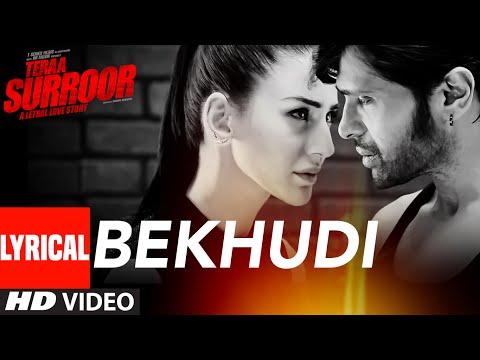 BEKHUDI Lyrical Video Song   TERAA SURROOR   Himesh Reshammiya, Farah Karimaee   T-Series