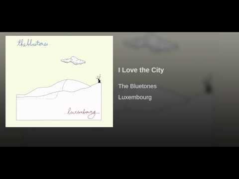 Bluetones - I Love The City
